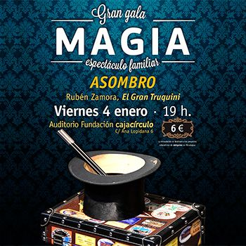 Gran Gala de Magia - Espectáculo Familiar